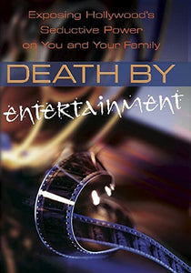 Death By Entertainment
