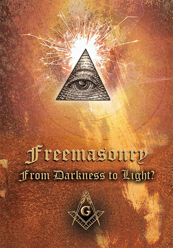 Freemasonry: From Darkness To Light?