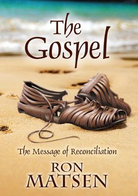 The Gospel: The Message of Reconciliation
