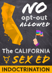 NO OPT-OUT ALLOWED: The California Sex Ed Indoctrination