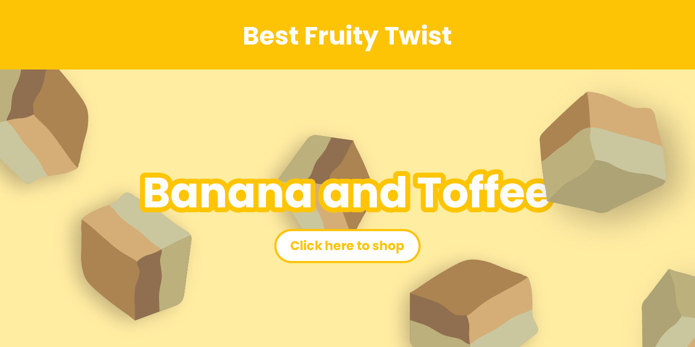 Best Fruity Twist: Banana and Toffee