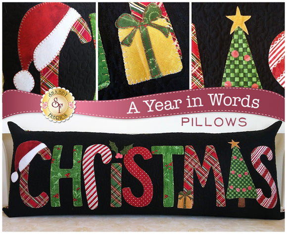 A Year In Words Christmas Pillow Complete Pattern and Instructions by Shabby Fabrics