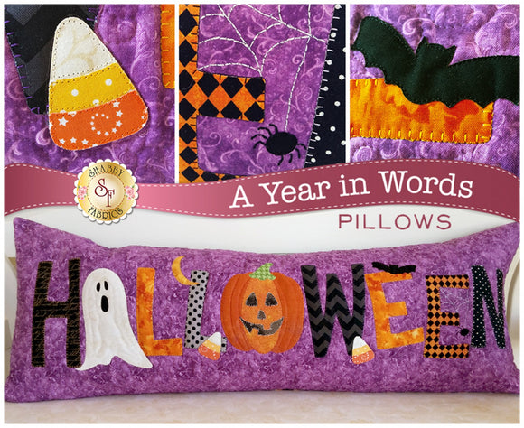 A Year In Words Halloween Theme Pillow Pattern With Complete Instructions from Shabby Fabrics.