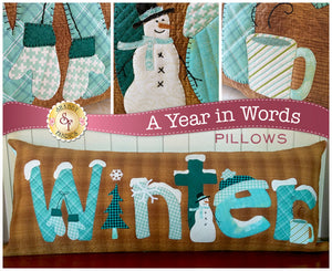 A Year In Words Winter Applique Pillow Quilt Pattern from Shabby Fabrics  January Pattern Complete Pattern and Instructions