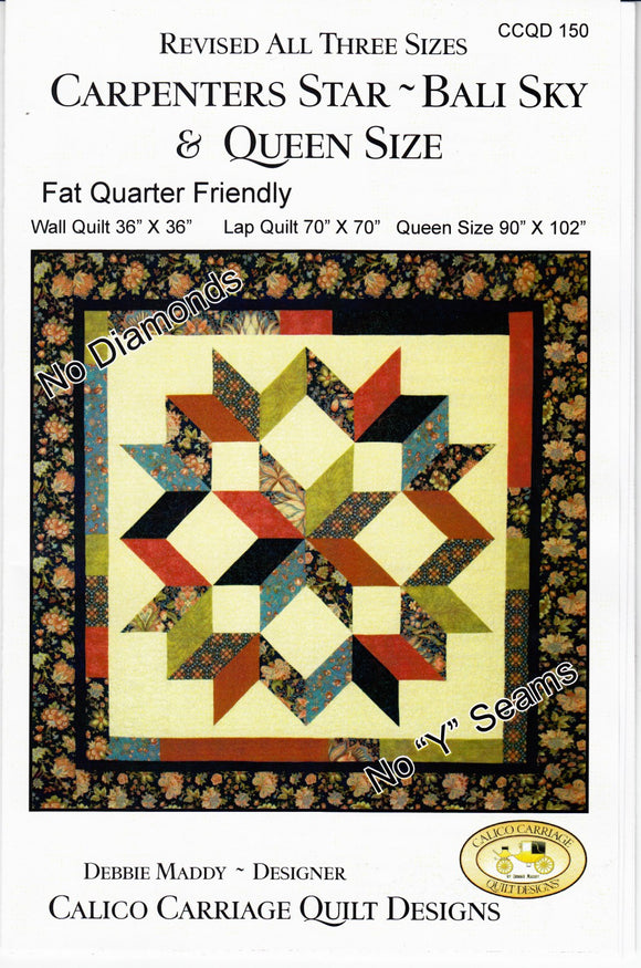 Carpenters  Star Multi Size Quilt Pattern from Calico Carriage Quilt Designs