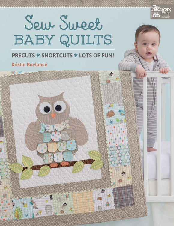 Sew Sweet Baby Quilts Book using precuts and quick methods