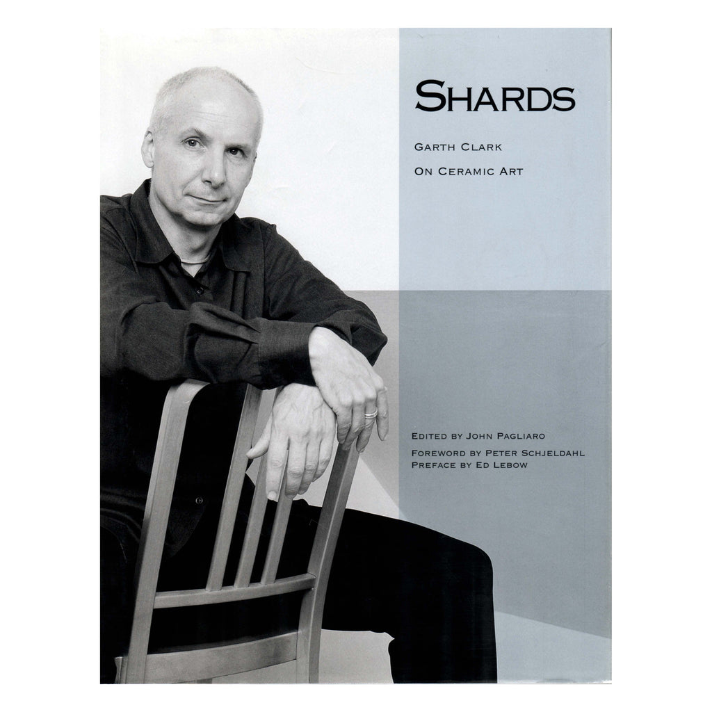 <i><b>Shards: Garth Clark on Ceramic Art</i></b><br>