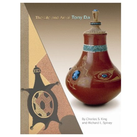 <b><i>The Art and Life of Tony Da</i></b><br>Charles S. King and Richard L. Spivey