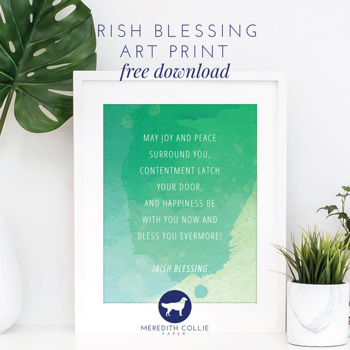Irish Blessing Art Print / Free Download