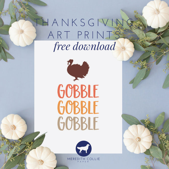 Thanksgiving Art Prints / Free Download