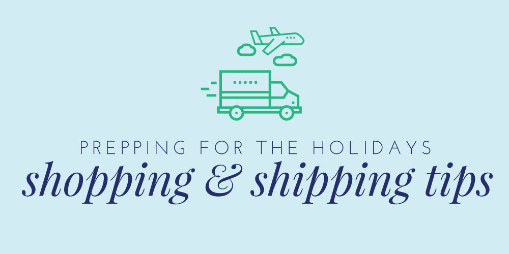 Prepping for the Holidays / Shopping and Shipping Tips / Meredith Collie Paper