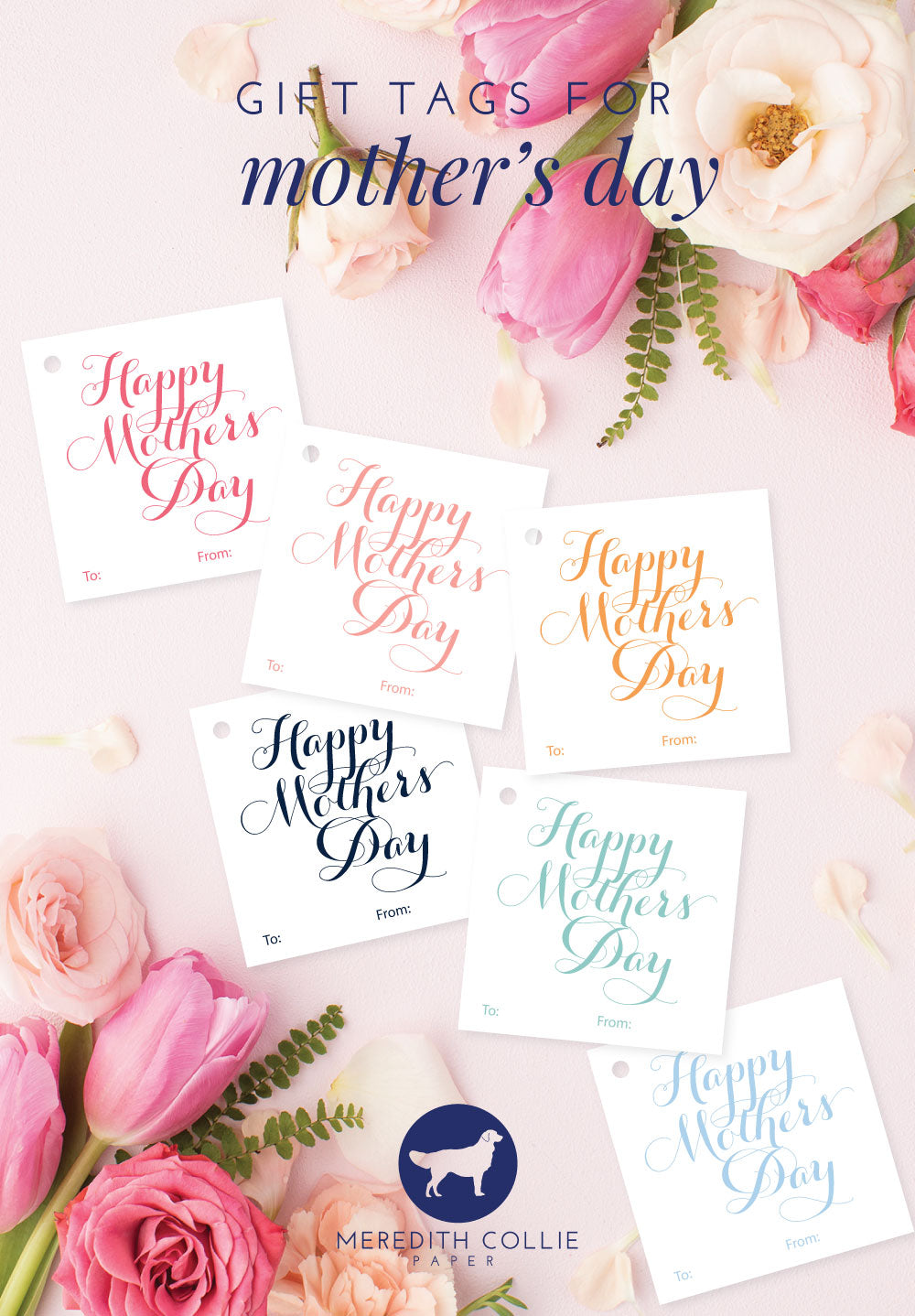 Mother's Day Gift Tags, Free Printable, Printable Library, Meredith Collie Paper