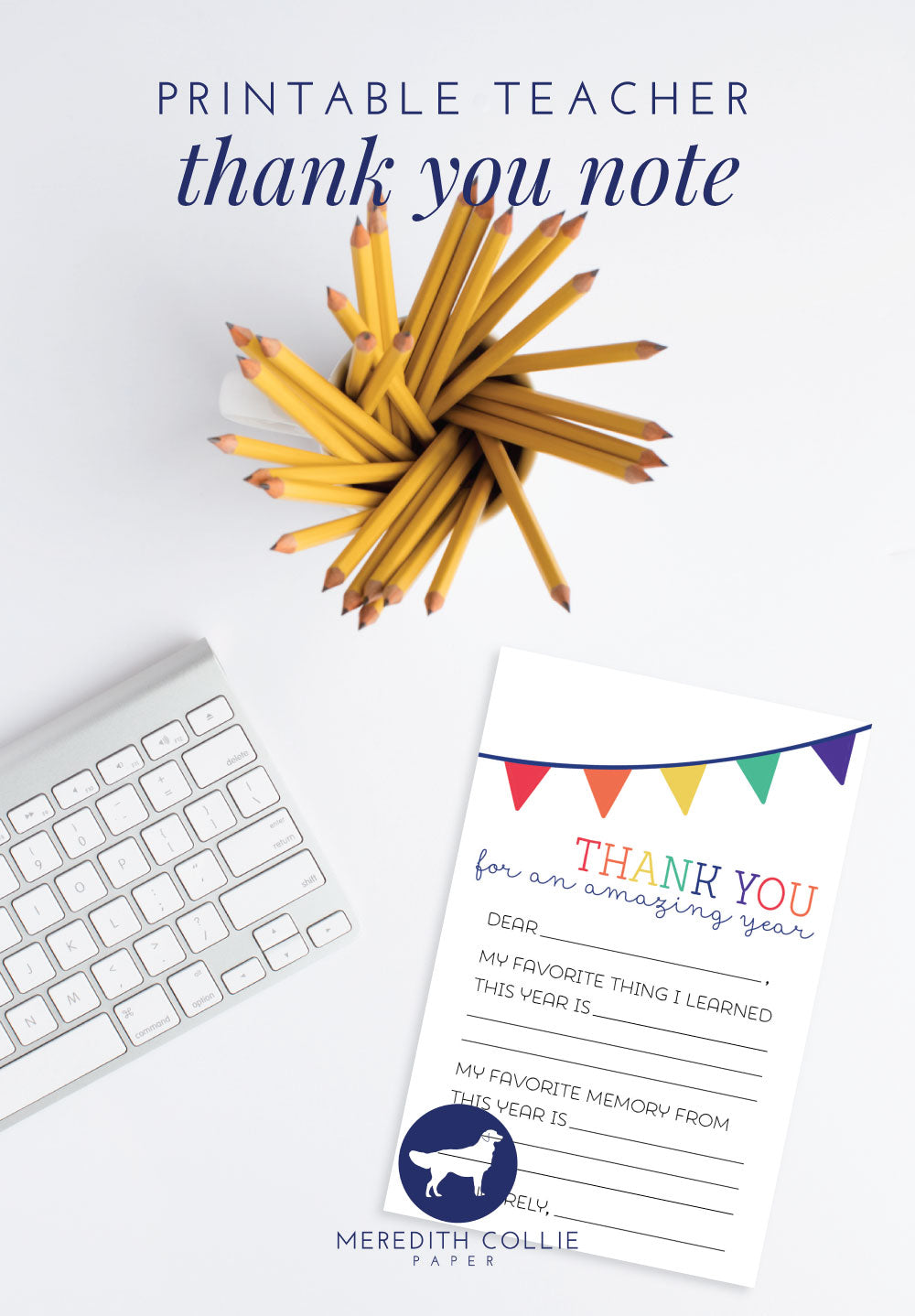 Printable Teacher Thank You Note Blog Post / Meredith Collie Paper