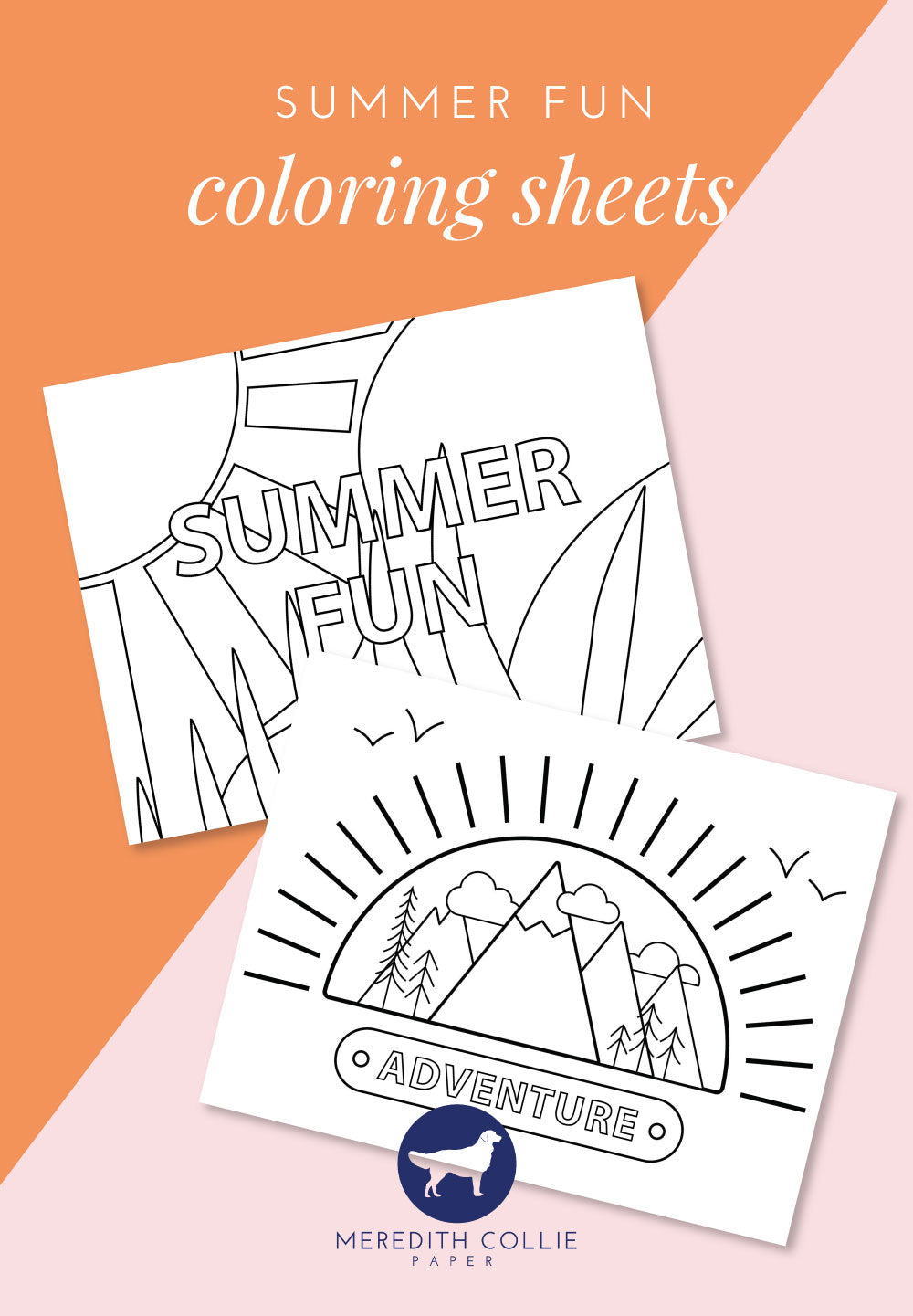 Summer Themed Coloring Pages, Free Download, Summer Fun, Meredith Collie Paper