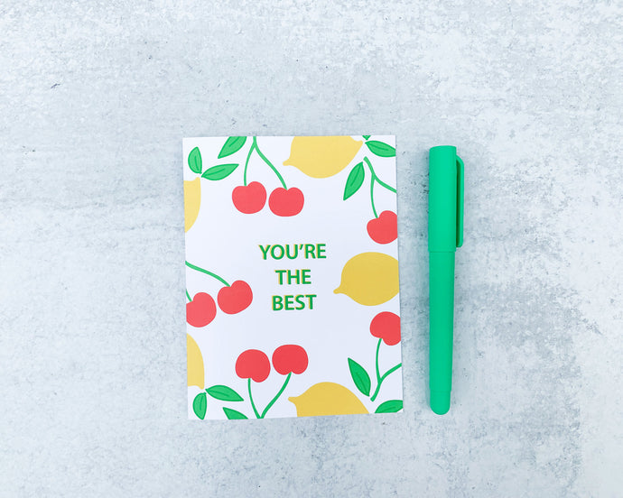 Cherries and Lemons You're the Best Greeting Card