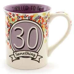 30 Something Birthday Mug