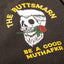 BE A GOOD MUTHAFKER SINGLET