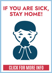 If Your Are Sick, Stay Home