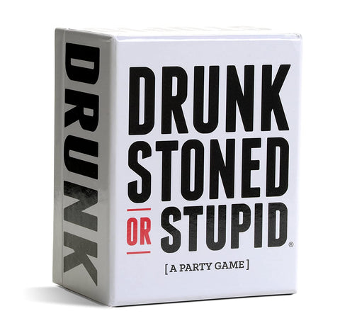 DRUNK STONED OR STUPID [A Party Game]