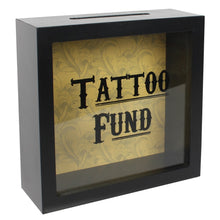 Load image into Gallery viewer, TATTOO FUND MONEY BOX