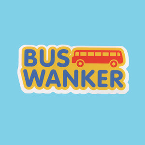 Bus Wanker Sticker