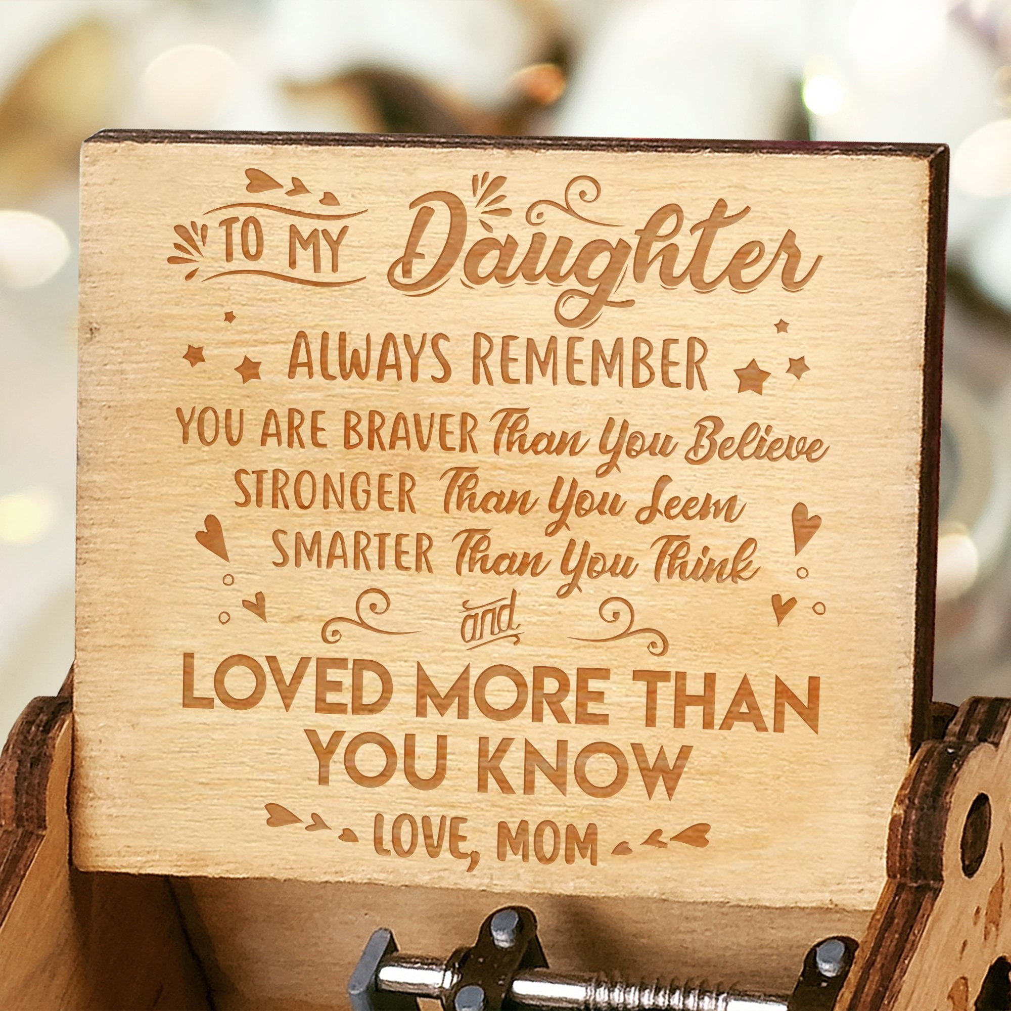 Mom To Daughter - You Are Loved More Than You Know - Engraved Music Box