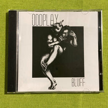 Load image into Gallery viewer, CD:  Oddplay - Bluff