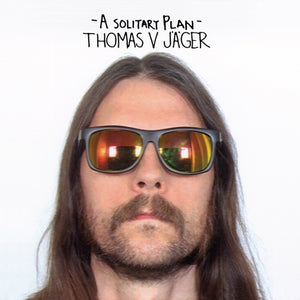 Thomas V. Jager - A Solitary Plan (black record)