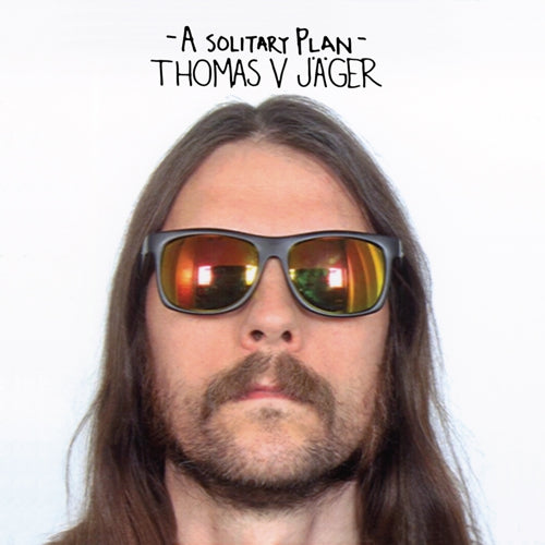 EZRDR-120:  Thomas V. Jager - A Solitary Plan (compact disc)