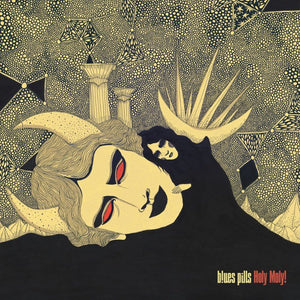 Record:  Blues Pills - Holy Moly (silver)