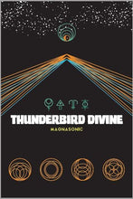 Load image into Gallery viewer, ISR:  Thunderbird Divine - Magnasonic (record)