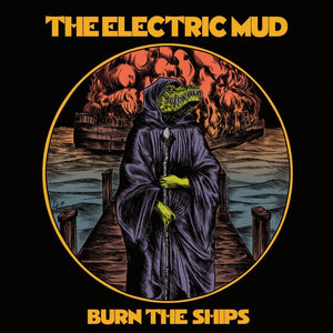 PreOrder/ART:  Electric Mud - Burn the Ships (two record variants)