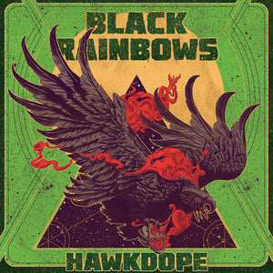 HPS-022:  Black Rainbows - Hawkdope (record)