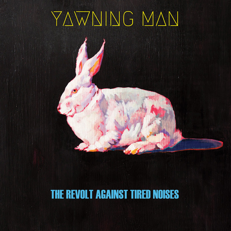 HPS-081:  Yawning Man - The Revolt Against Tired Noises (compact disc)