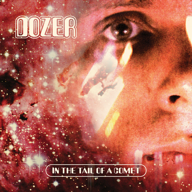 HPS-122:  Dozer - In the Tail of a Comet (compact disc)
