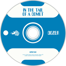 Load image into Gallery viewer, HPS-122:  Dozer - In the Tail of a Comet (compact disc)