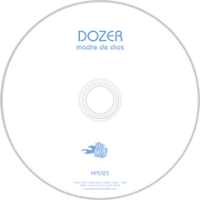 Load image into Gallery viewer, HPS-123:  Dozer - Madre De Dios (compact disc)