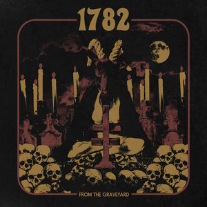 HPS-159:  1782 - From the Graveyard (record)