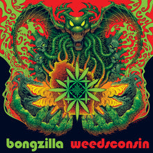 Load image into Gallery viewer, PreOrder/Release 20 April 21.  HPS-160:  Bongzilla - Weedsconsin (record)