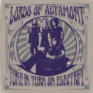 PreOrder/Release 9 July 21.  HPS-172:  The Lords of Altamont - Tune In, Tune On, Electrify! (compact disc)
