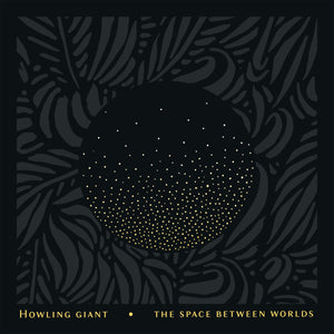 BlueFR-008:  Howling Giant - The Space Between Worlds (green record)