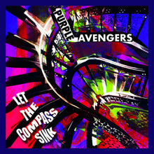 Load image into Gallery viewer, CR-061:  Purple Avengers - Let the Compass Sink (record)