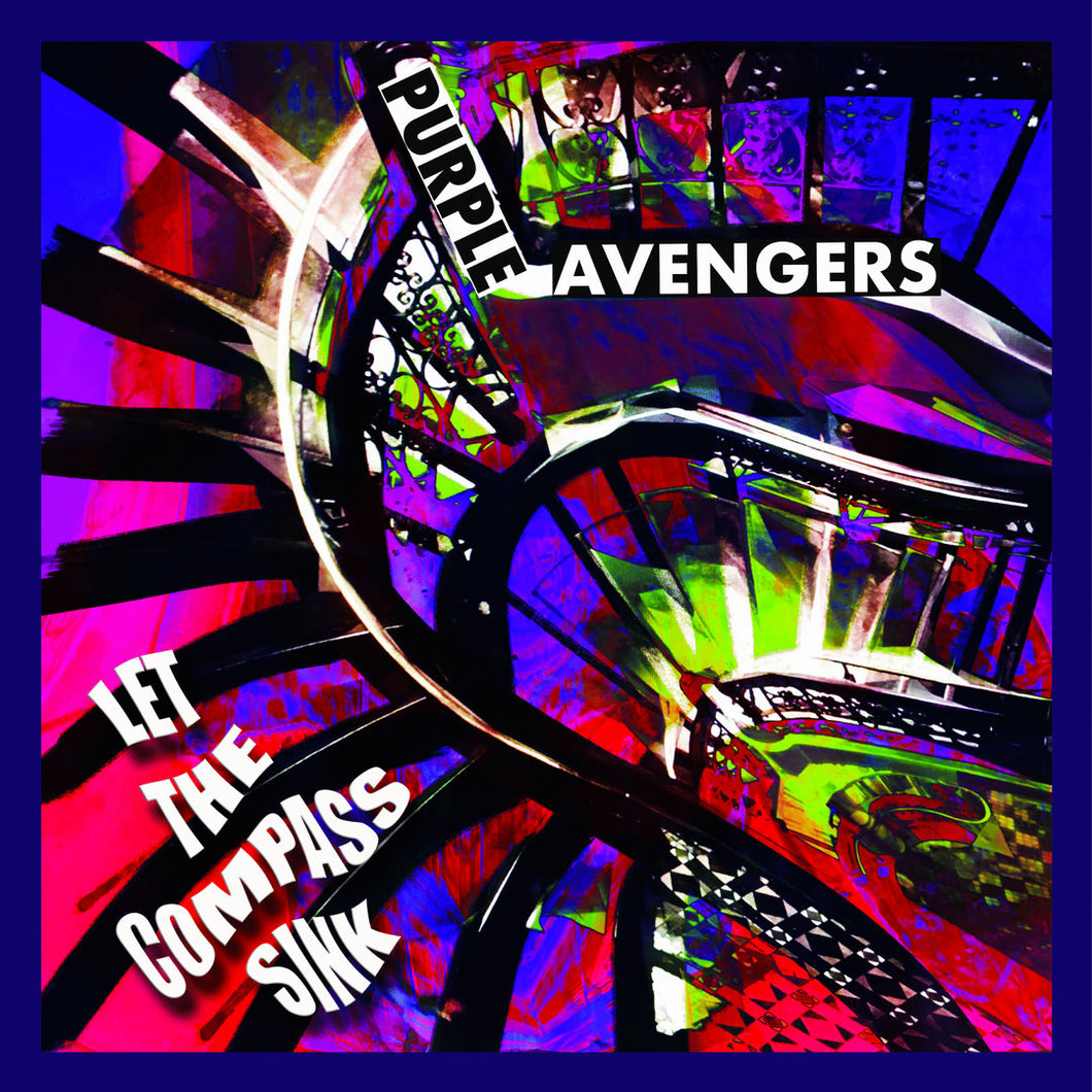 CR-061:  Purple Avengers - Let the Compass Sink (record)