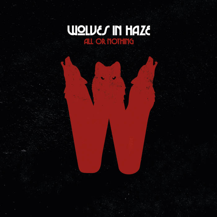Record:  Wolves in Haze - All or Nothing (7inch black)