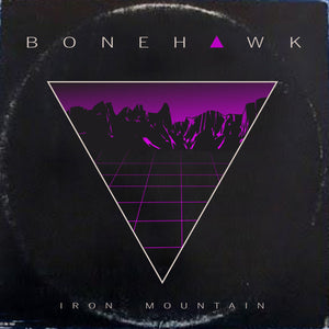 CTR-032:  Bone Hawk - Iron Mountain (clear record)