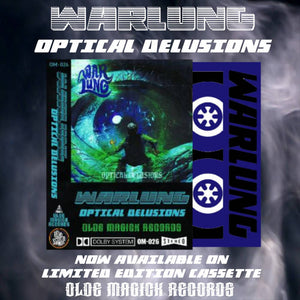 OM-026:  Warlung - Optical Delusions (transparent blue cassette tape)