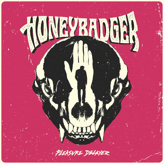 MOSR-008:  Honeybadger - Pleasure Delayer (pink record)
