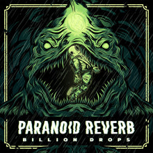 Load image into Gallery viewer, MOSR-006:  Paranoid Reverb - Billion Drops (green cassette tape)
