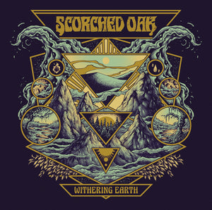 PreOrder:  Scorched Oak - Withering Earth (black record)