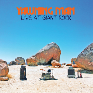 HPS-144:  Yawning Man - Live at Giant Rock (compact disc)